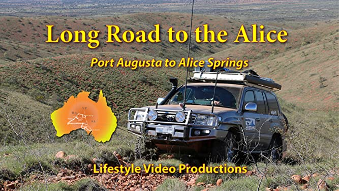 Long Road to the Alice: Port Augusta to Alice Springs