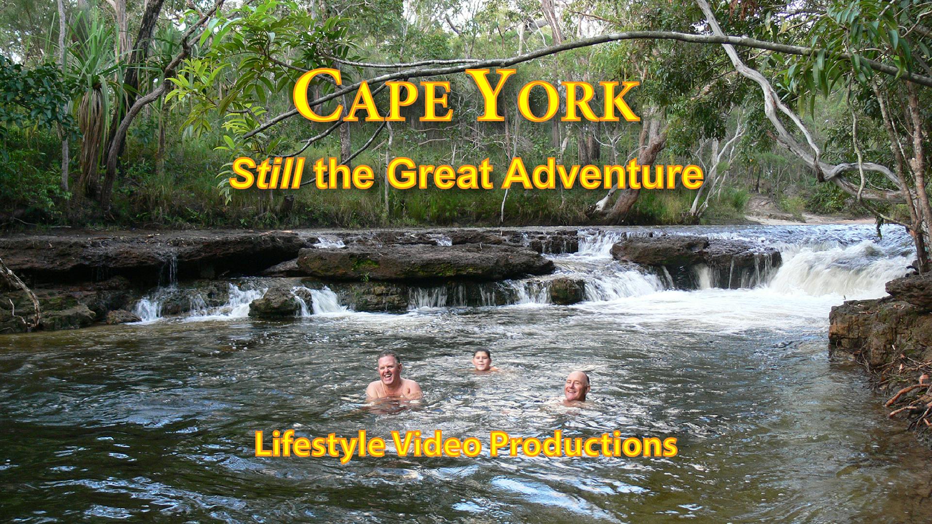 Cape York: Still the Great Adventure