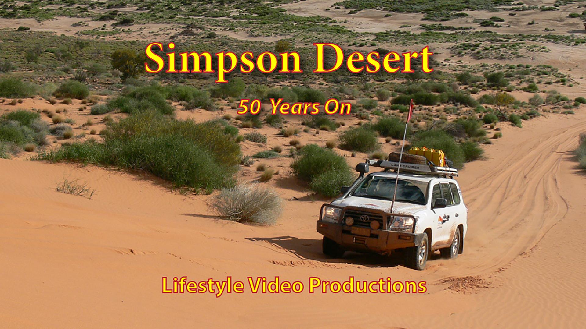 Simpson Desert: 50 Years On