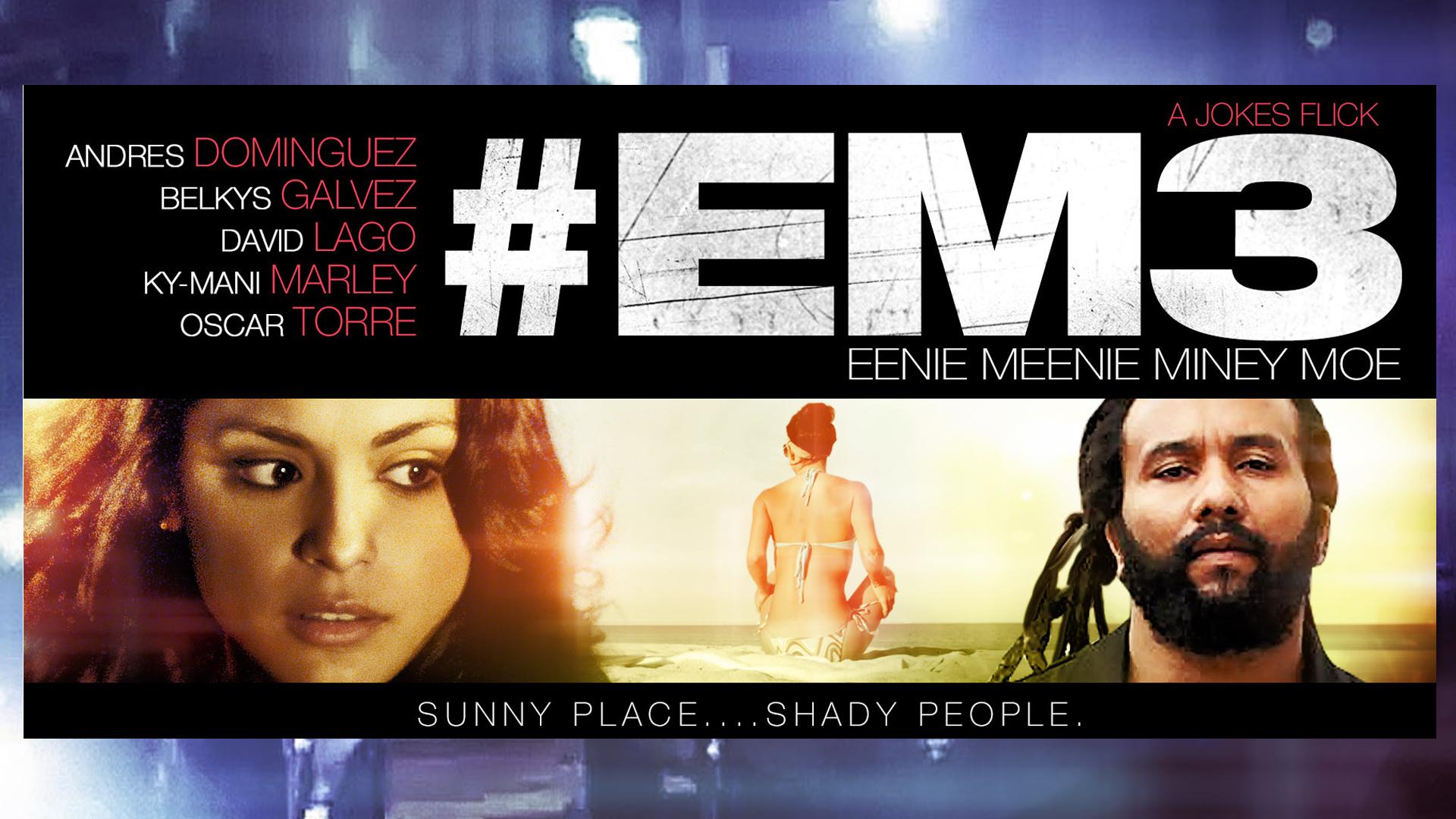 #EM3: Eenie Meenie Miney Moe