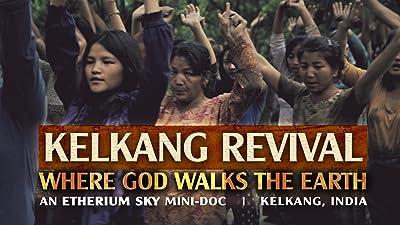 Kelkang Revival: Where God Walks the Earth (Etherium Sky Mini-Doc - Kelkang, India)