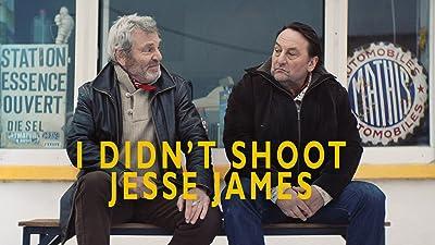 I Didn't Shoot Jesse James