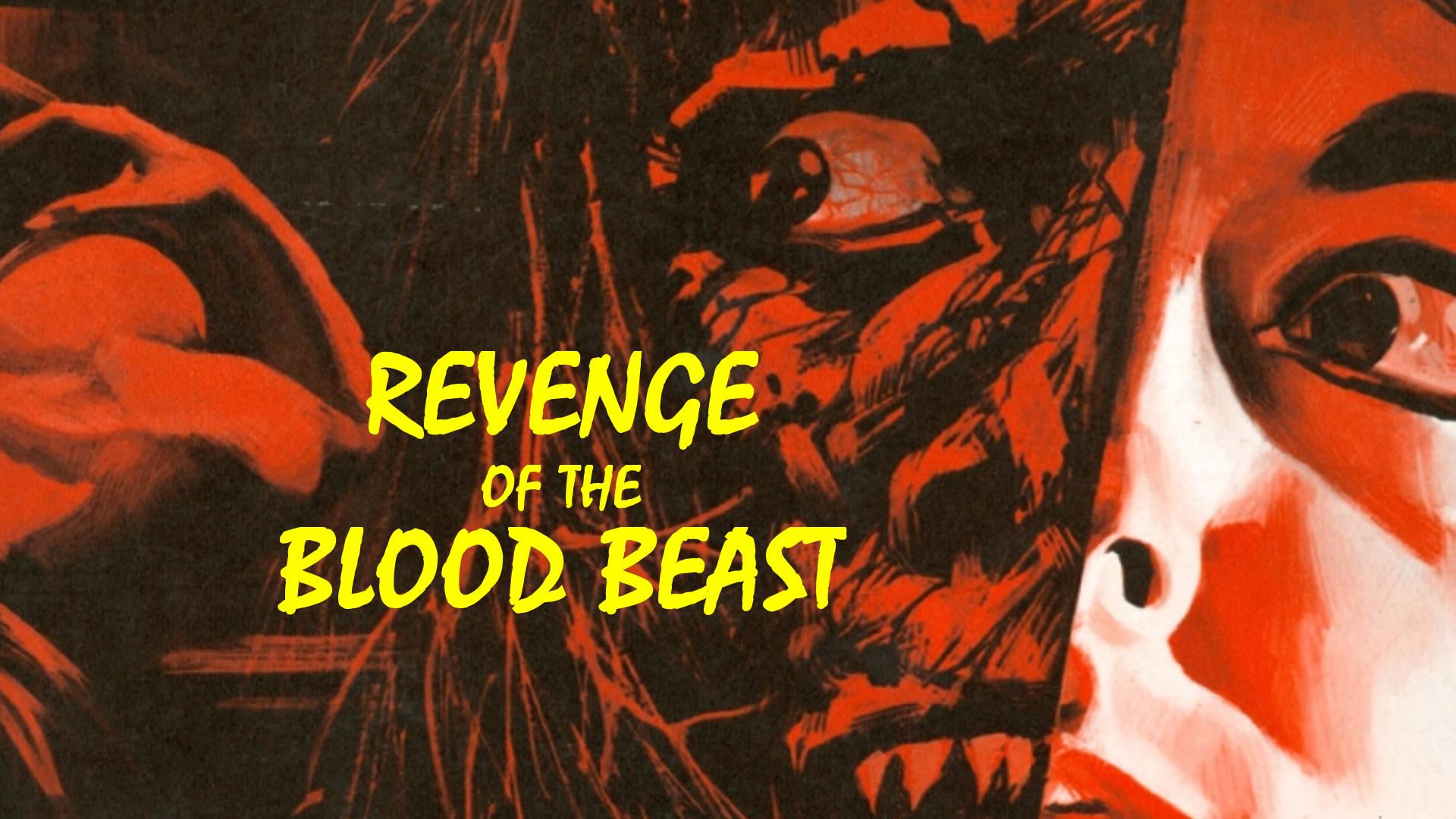 Revenge of the Blood Beast