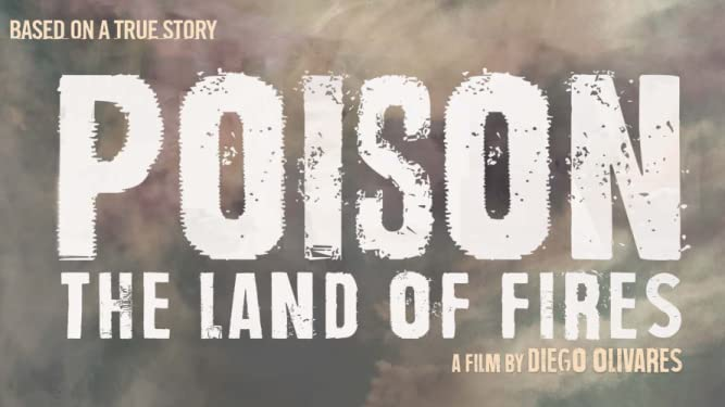 Poison The Land of Fires