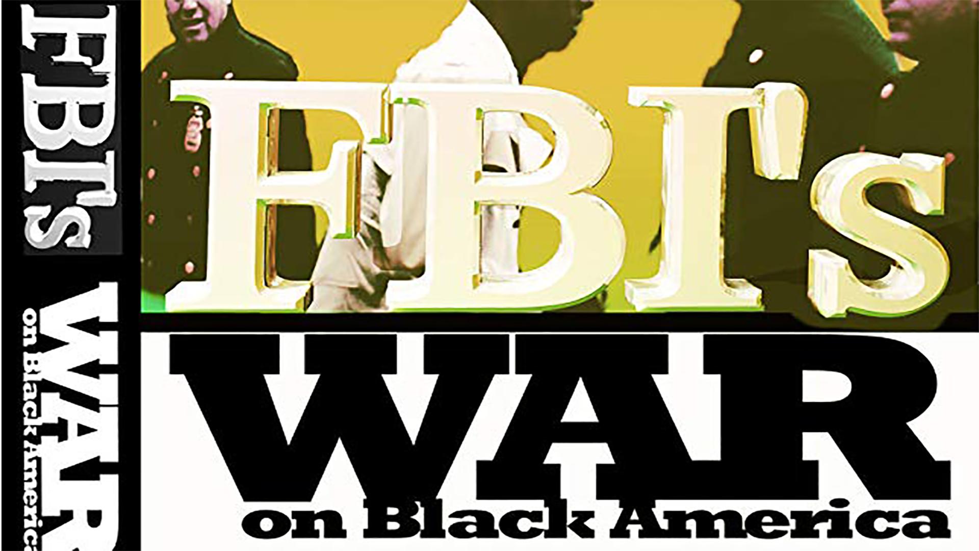 FBI's War on Black America