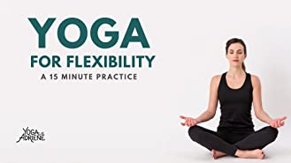 Watch Flexibility Yoga 30 Minute Workout To Boost Mobility Julia Jarvis Prime Video
