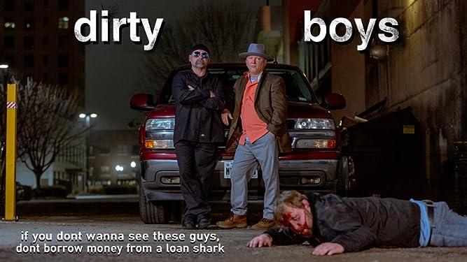 dirty boys