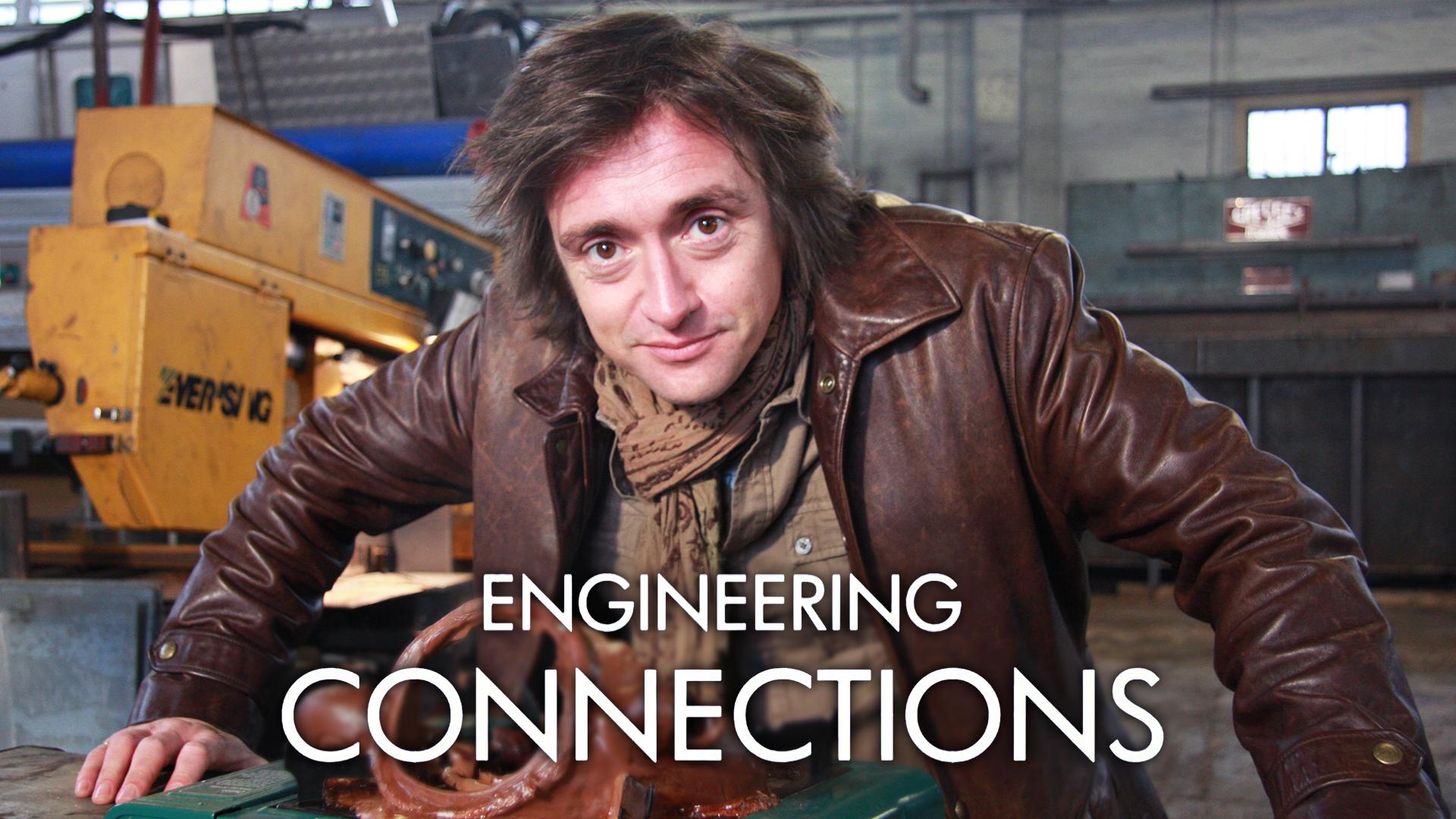 Richard Hammond's Engineering Connections