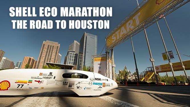 Shell Eco Marathon - The Road to Houston