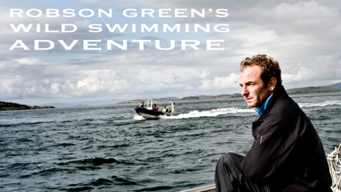 Robson Green's Wild Swimming Adventure