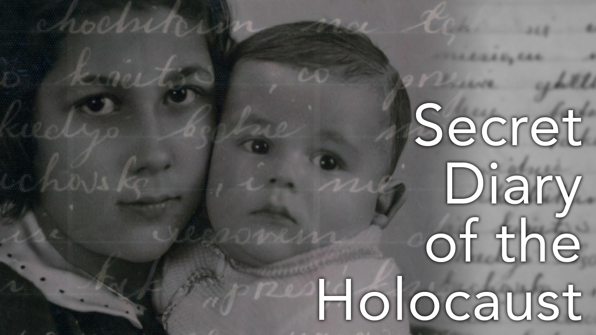 Secret Diary of the Holocaust