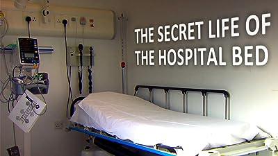 Secret Life of the Hospital Bed