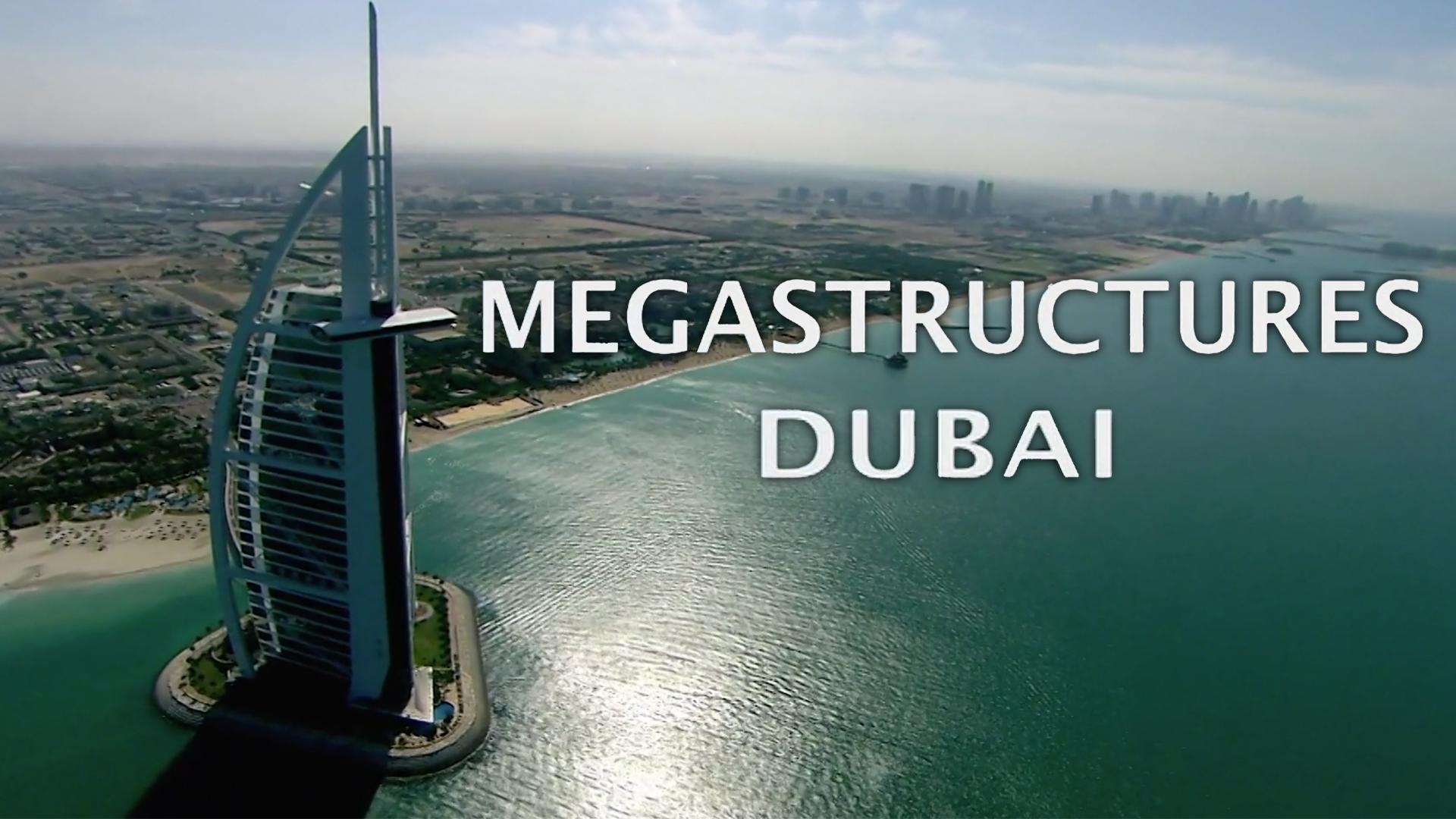 Megastructures Dubai