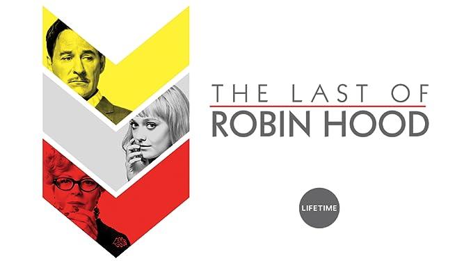 The Last of Robin Hood
