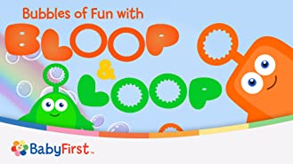 Bubbles Of Fun With Bloop And Loop Series