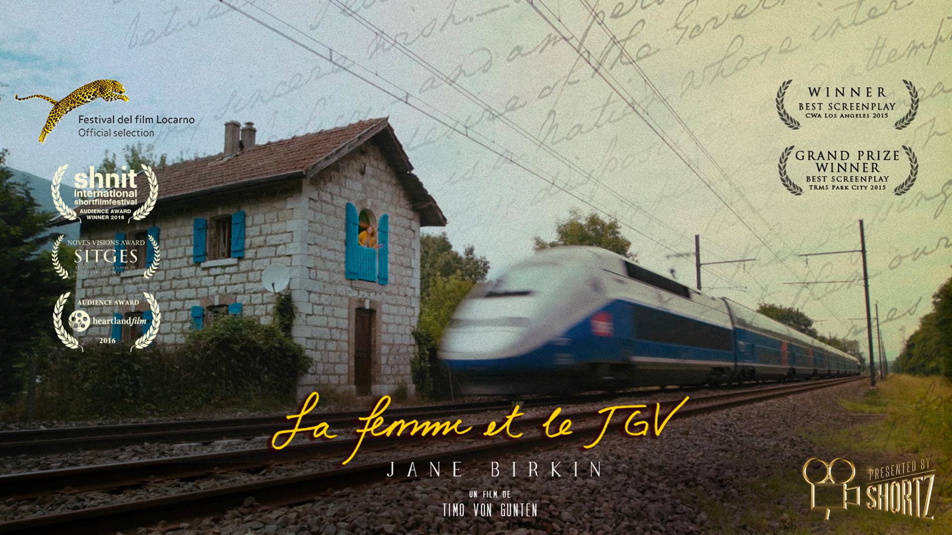La Femme et le TGV - Presented by Shortz