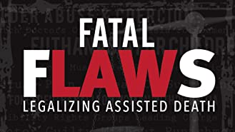 Fatal Flaws: Legalising Assisted Death