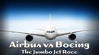 Airbus vs Boeing: The Jumbo Jet Race