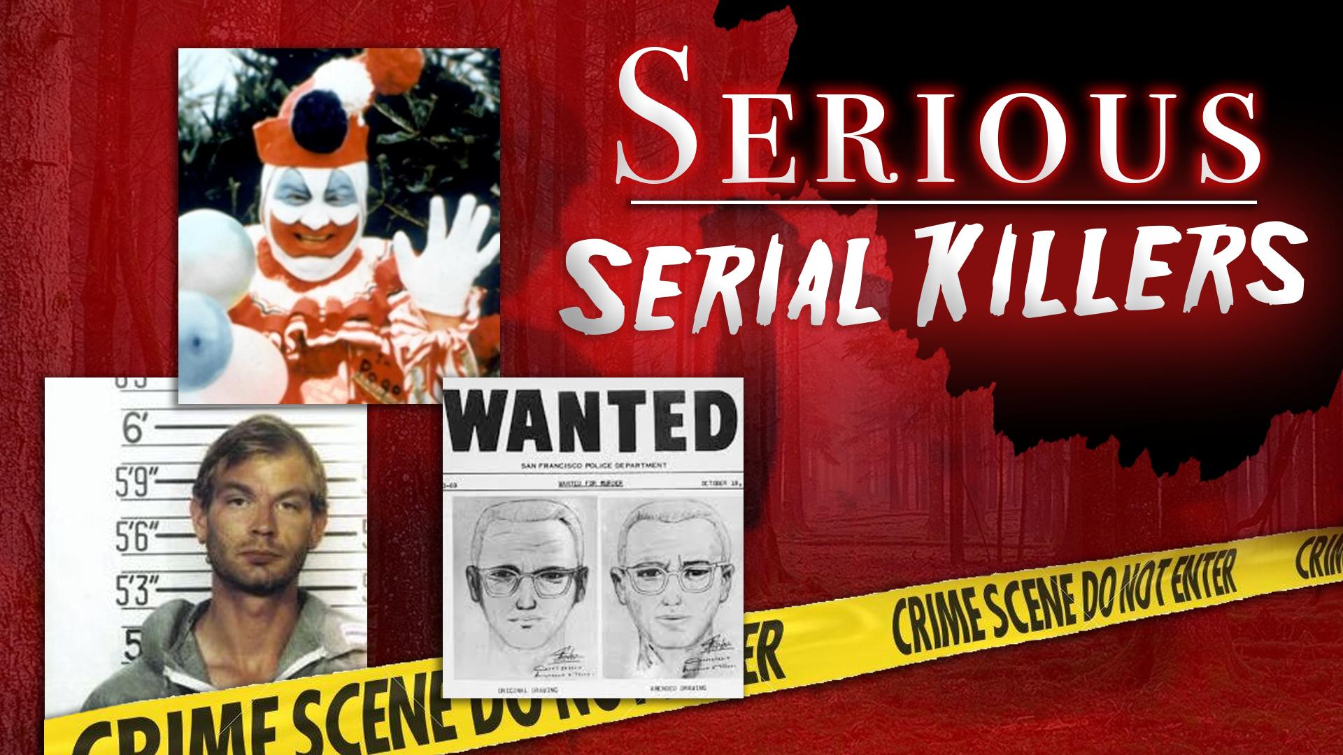 Serious Serial Killers