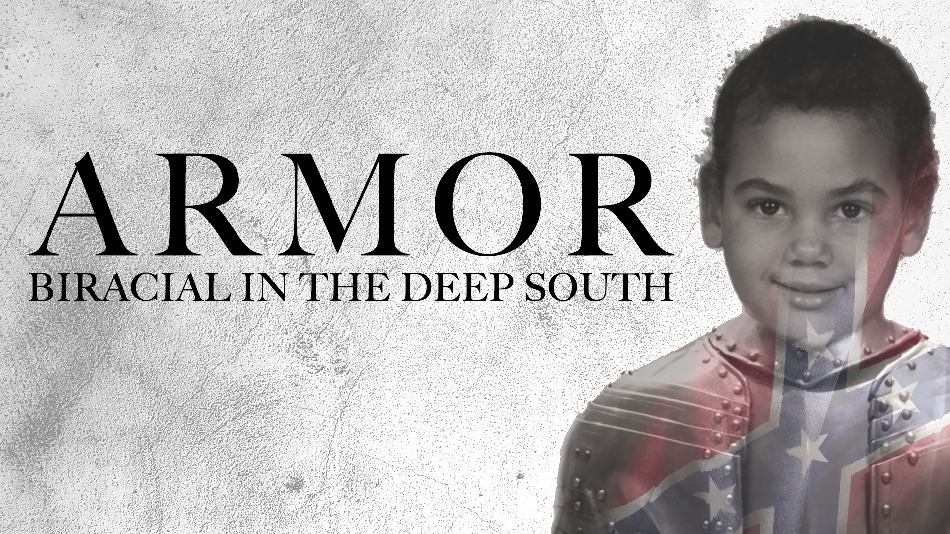 Armor: Biracial in the Deep South
