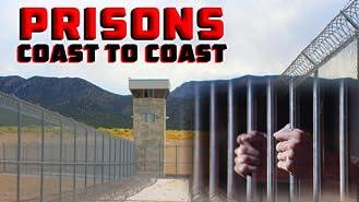 Prisons - Coast to Coast