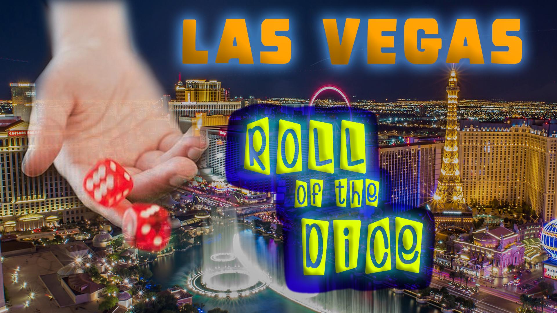 Las Vegas:  Roll of the Dice