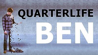 Quarterlife Ben