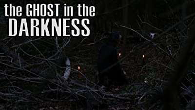 The Ghost in the Darkness
