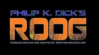 Philip K. Dick's ROOG