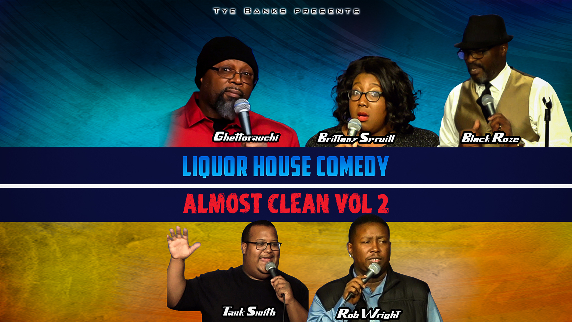 Liquor House Comedy Almost Clean, Vol 2