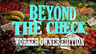 Beyond the Check: Worker Owner Edition