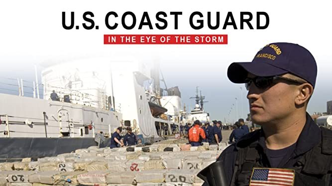 U.S Coast Guard: In the Eye of the Storm