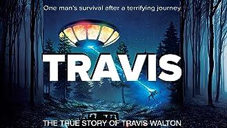 Travis - The True Story Of Travis Walton