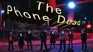 The Phone Dead