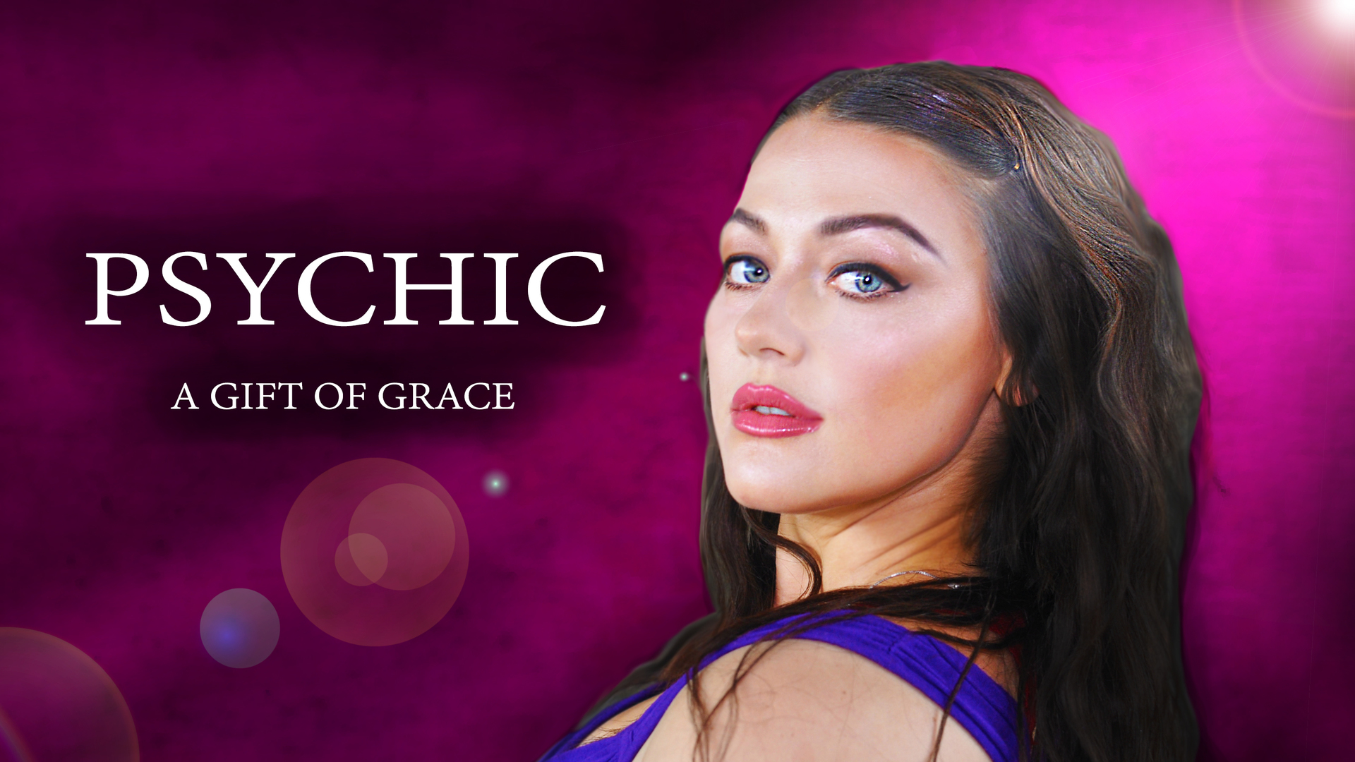 Psychic: A Gift Of Grace