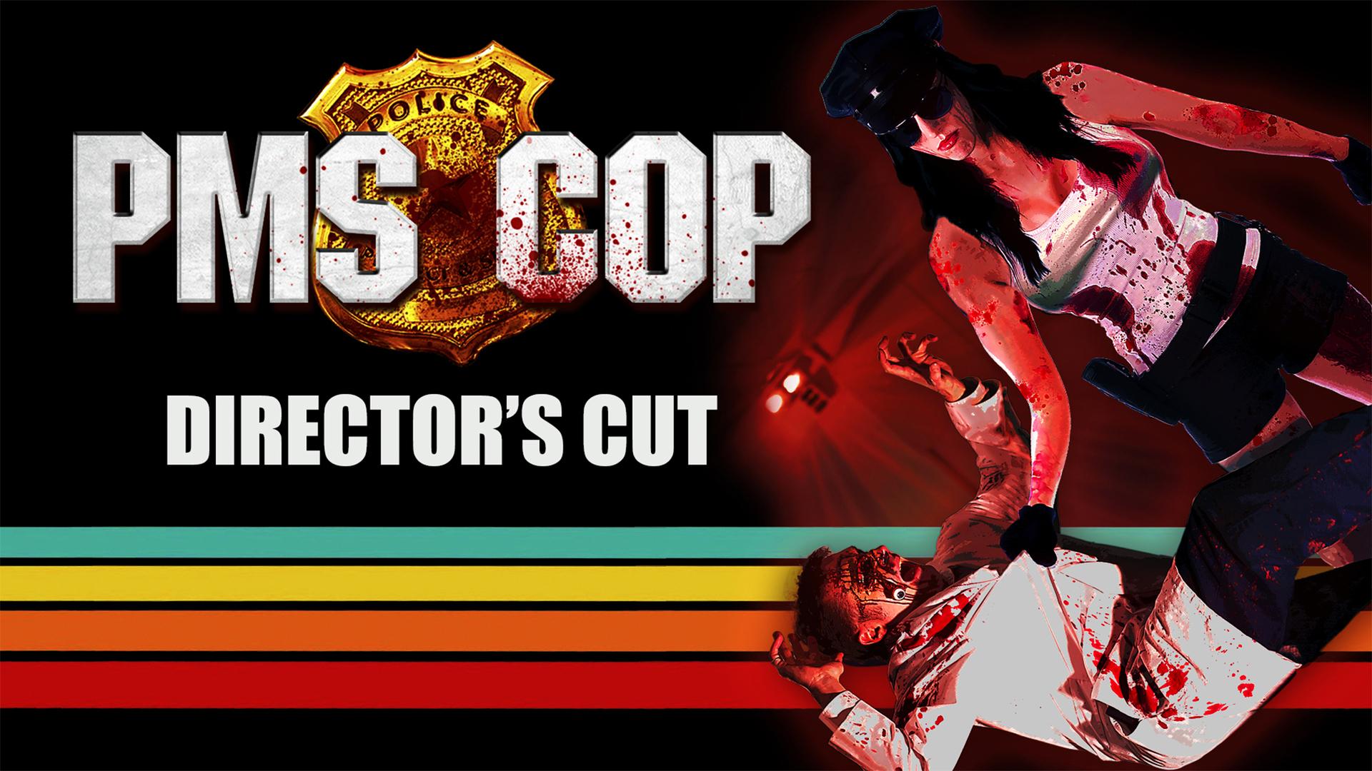 PMS Cop Director's Cut