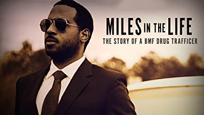 Miles in the Life: The Story of a BMF Drug Trafficker