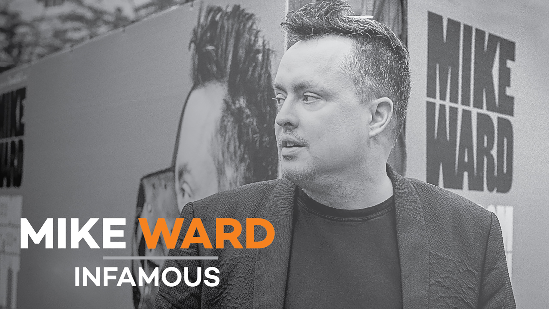 Mike Ward - Infamous