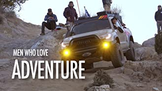 Men Who Love Adventure