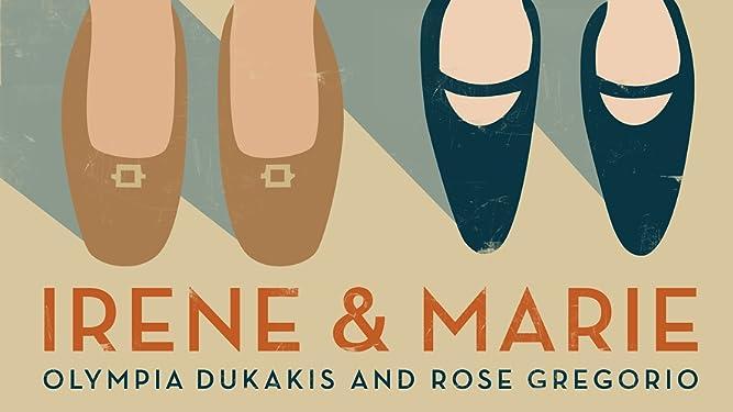 Irene and Marie
