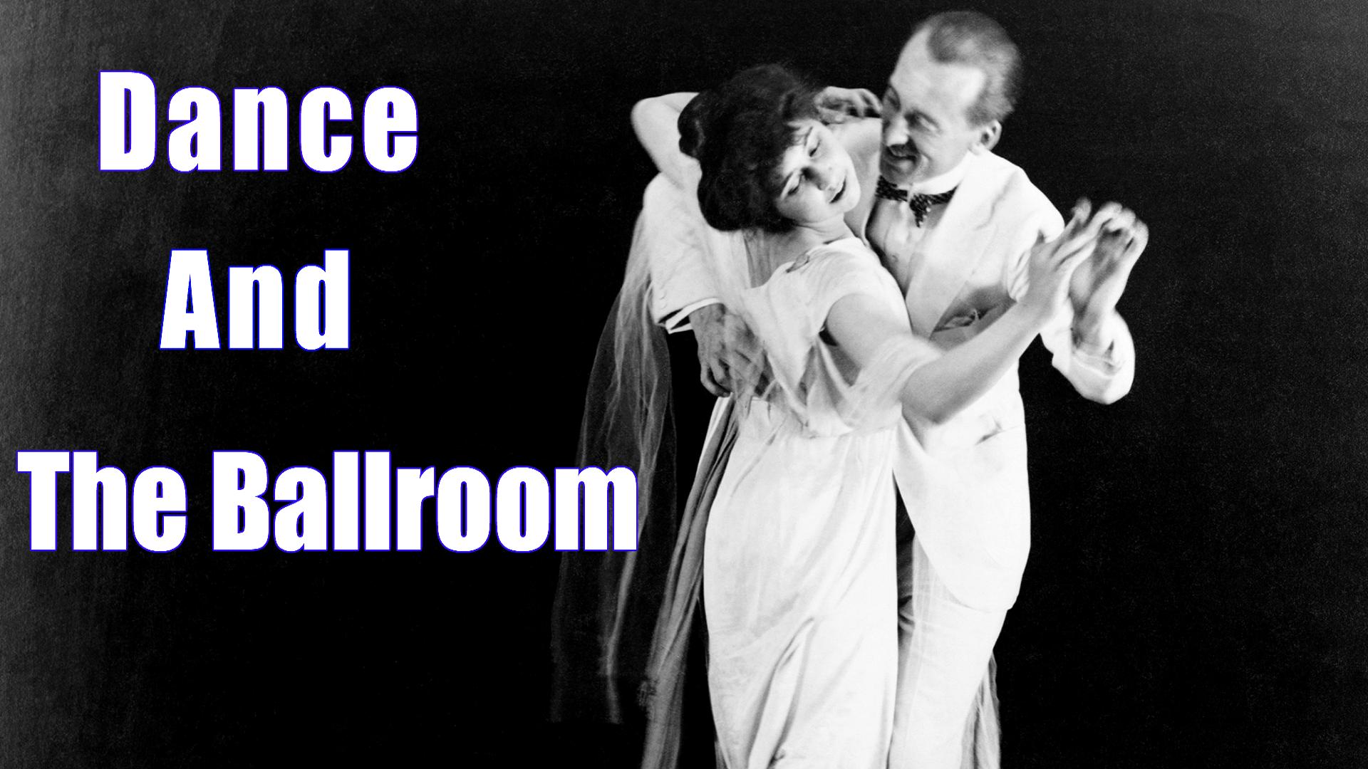 Dance and the ballroom