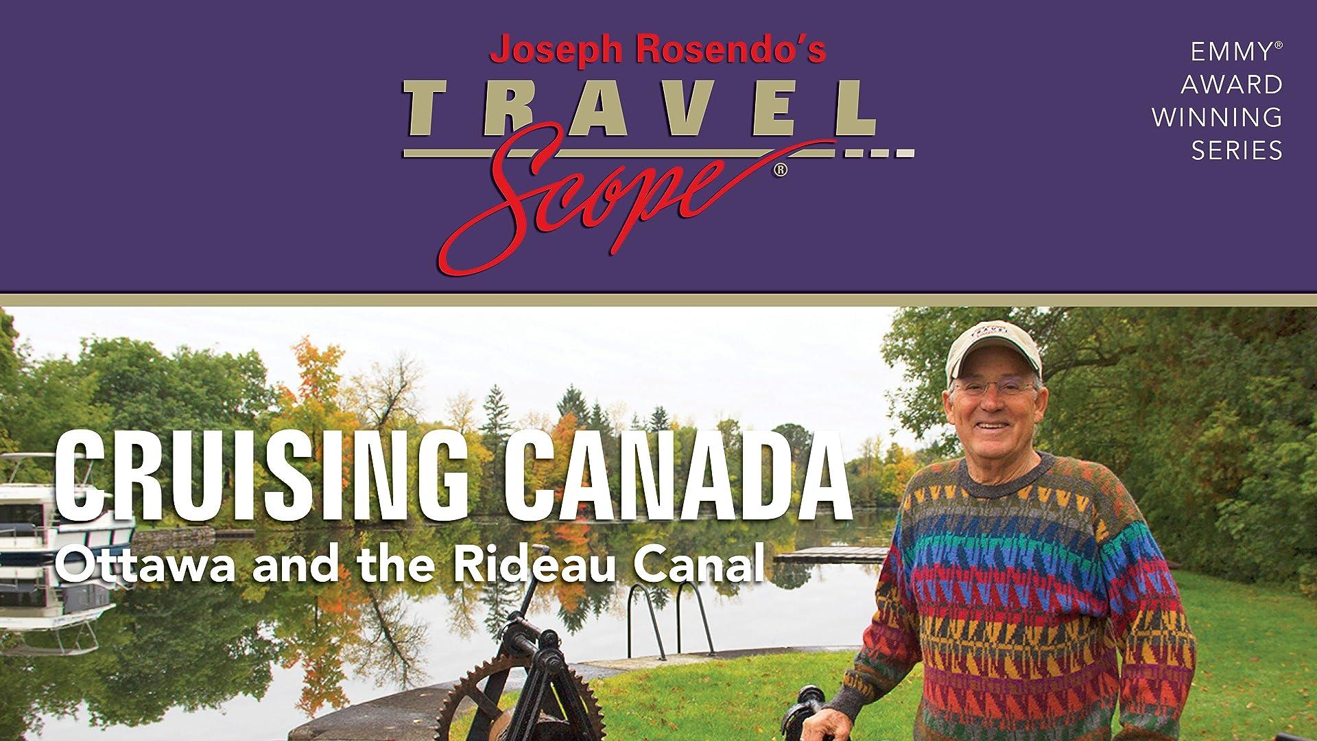 Cruising Canada: Ottawa and the Rideau Canal