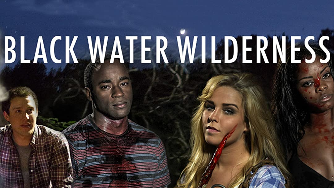 Black Water Wilderness on Amazon Prime Video UK