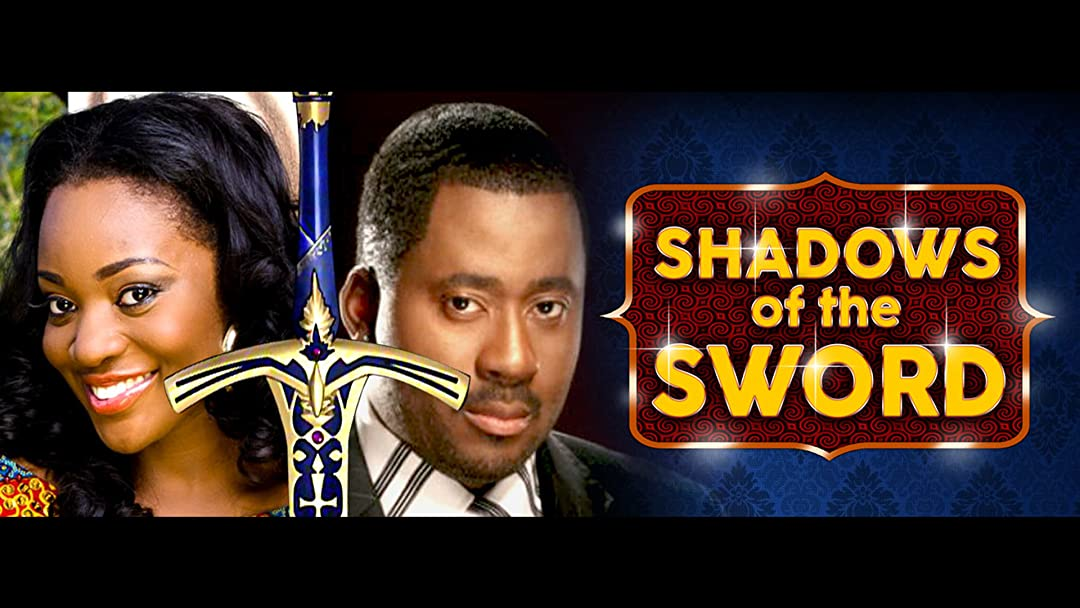 Shadows of the sword - Part 2 Nollywood African Movie on Amazon Prime Video UK